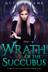 Wrath of the Succubus_book four_premade cover